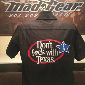 "Image of Work Shirt -""Don't Fuck With Texas"""