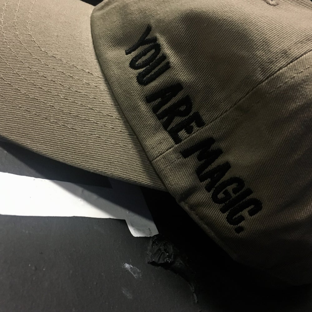 Image of YOU ARE MAGIC. EMBROIDERED CAP