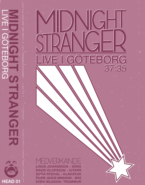 Image of Midnight Stranger - Live I Göteborg  |  HEAD 01