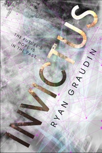 Image of <i>INVICTUS</i> - Ryan Graudin