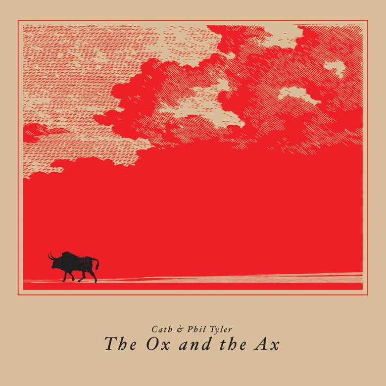 Image of <small>003</small><br>Cath & Phil Tyler<br><i>The Ox and the Ax</i> (LP)