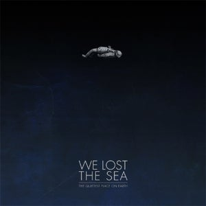 Image of We Lost The Sea - The Quietest Place on Earth 2xLP