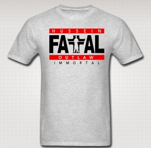 Image of Hussein Fatal Immortal Tshirt - Comes in Blk,White,Red,Blue,Grey - CLICK HERE TO SEE ALL COLORS