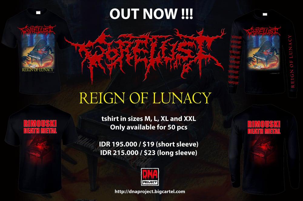 Image of Gorelust - Reign Of Lunacy