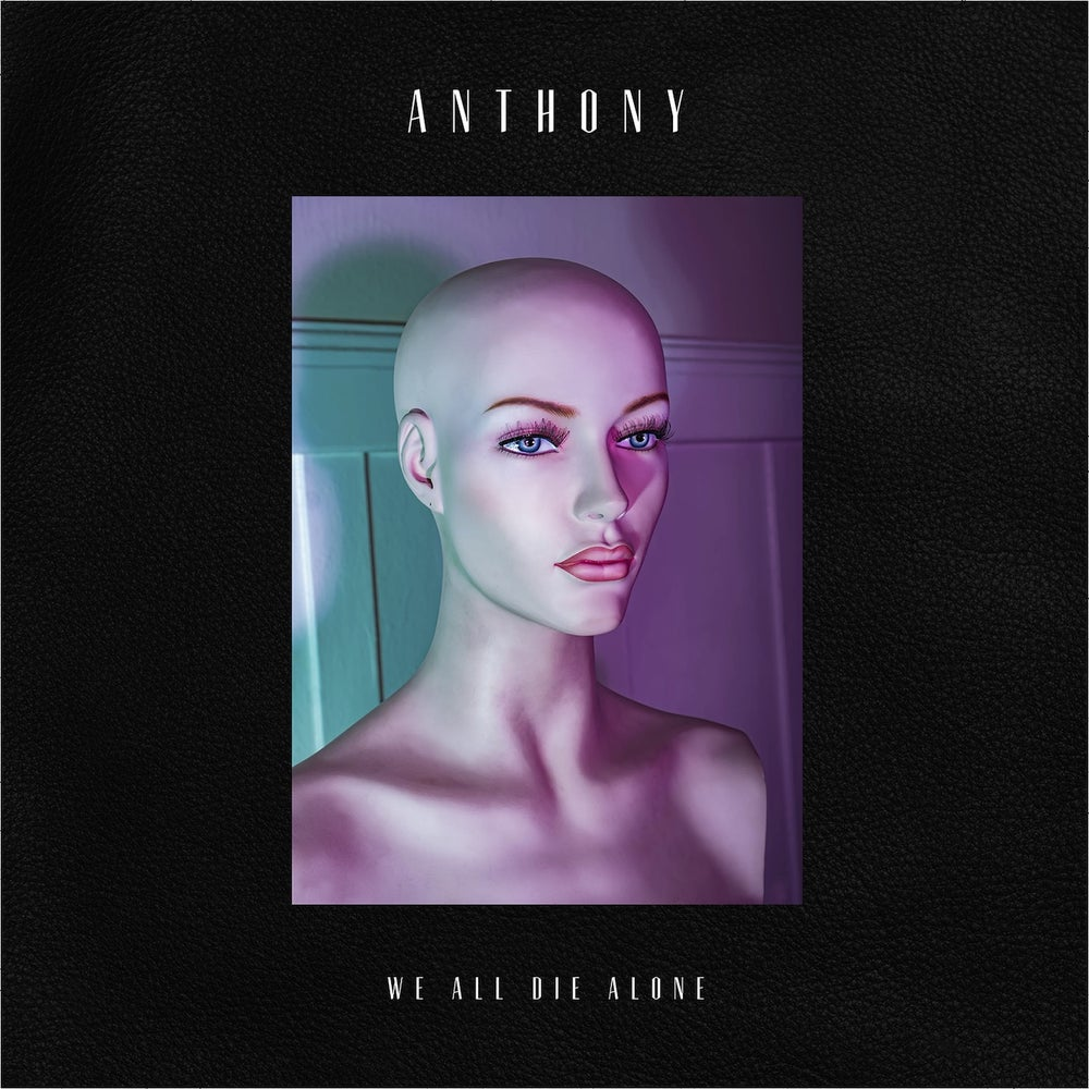 """Image of ANTHONY - We All Die Alone 12"""" single (ALL 3 COLORS OF VINYL including digital download)"""