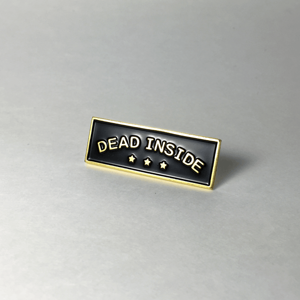 Image of 'Dead Inside' Pin
