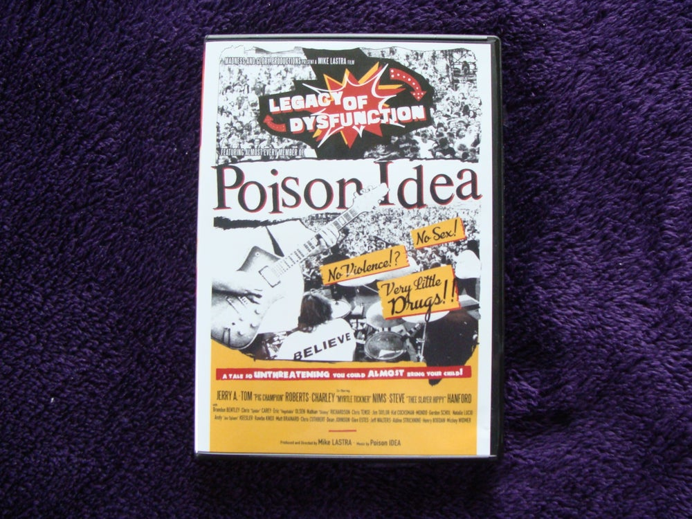 "Image of POISON IDEA ""Legacy of Dysfuction"" DVD advance orders."