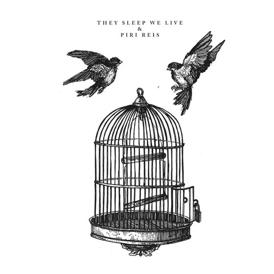 Image of Piri Reis / They Sleep We Live Split 7""