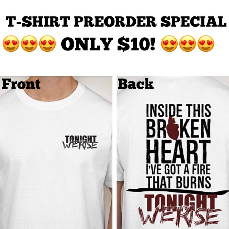 Image of Tonight We Rise Shirt Preorder
