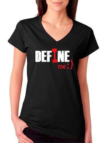 I Define Me V-NECK Tee