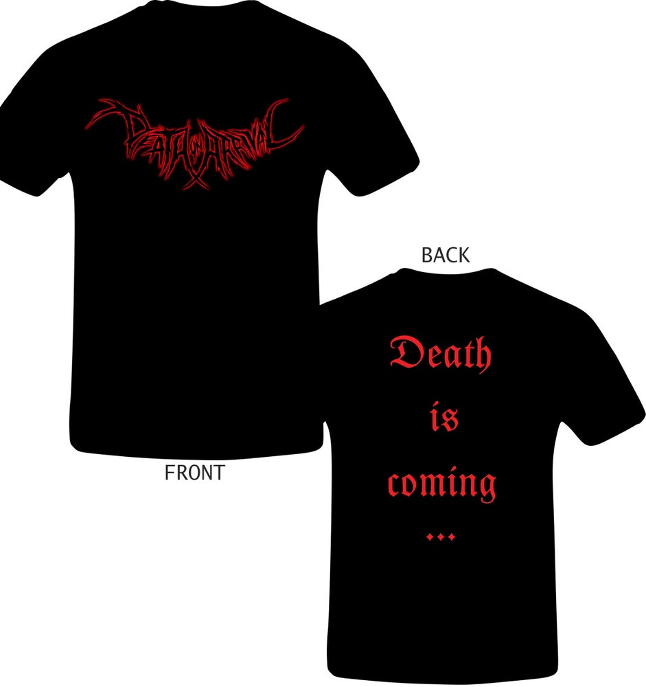 Image of Death is coming... T-shirt