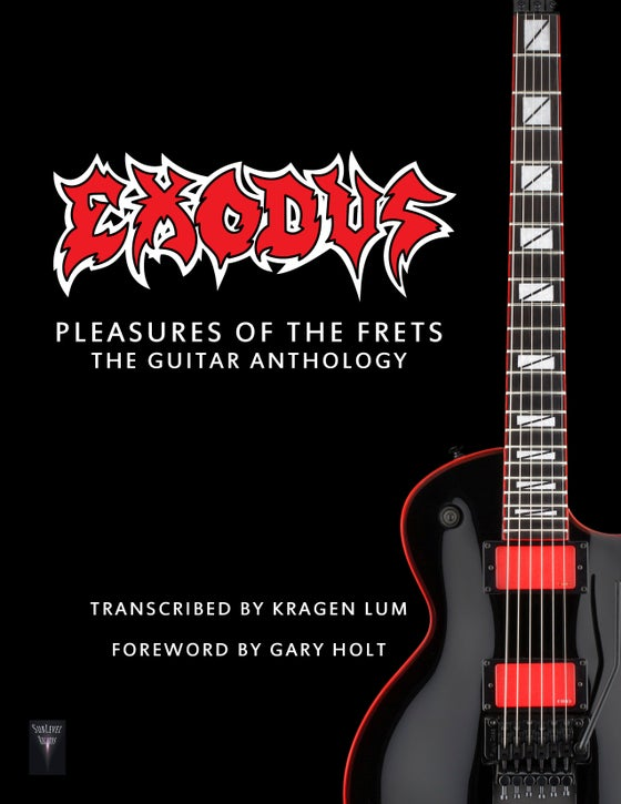 Image of Exodus - Pleasures Of The Frets: The Guitar Anthology (Print Edition)
