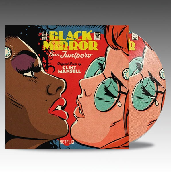 Image of Black Mirror: San Junipero (Original Score) 'Picture Disc' - Clint Mansell