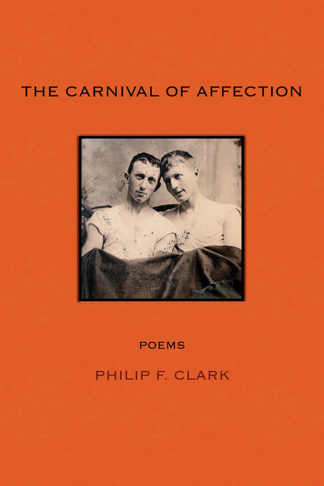 Image of The Carnival of Affection by Philip F. Clark