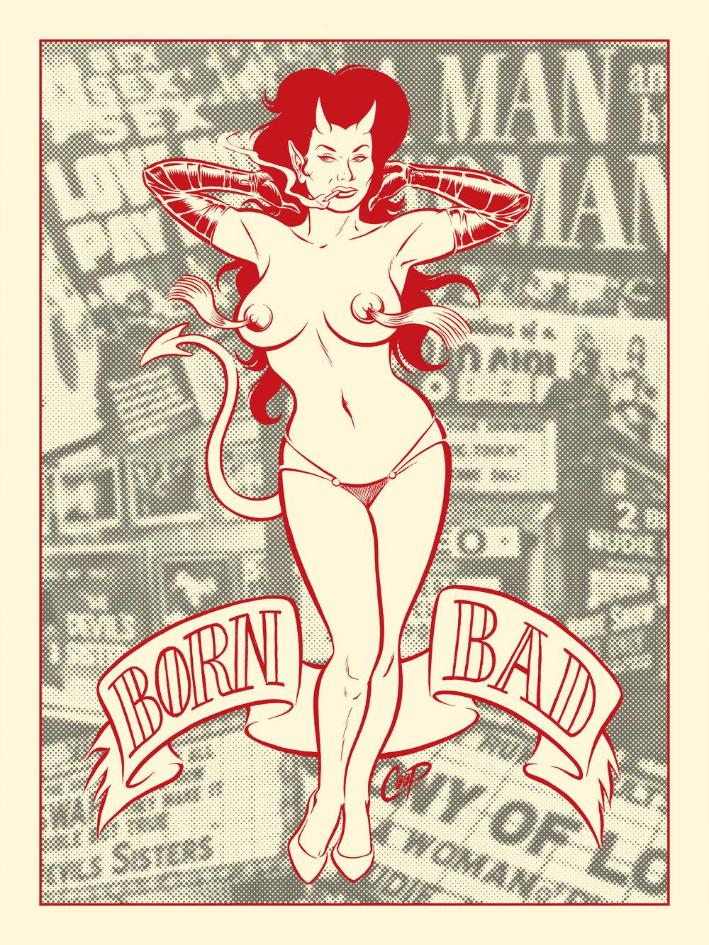 Image of BORN BAD silkscreen print