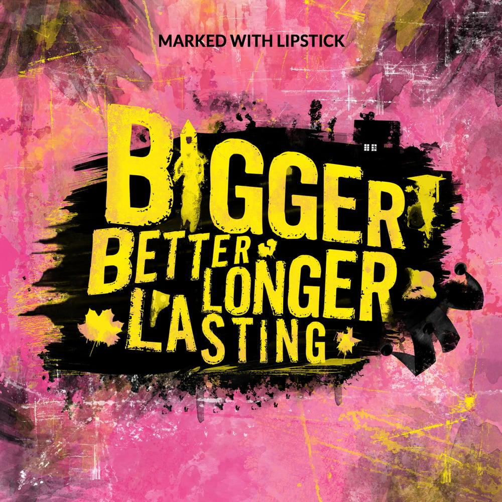 """Image of Album """"Bigger Better Longer Lasting"""" (Pre-order)"""