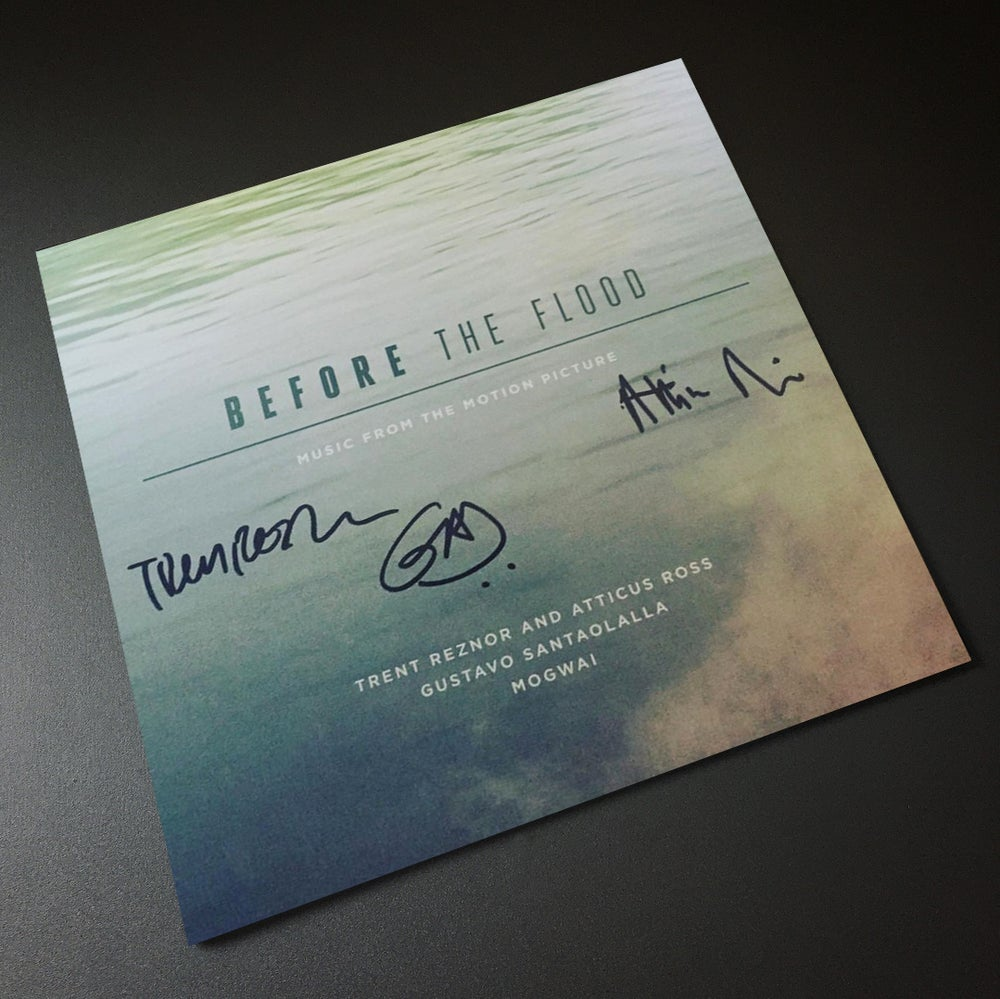 Image of Before The Flood - Trent Reznor, Atticus Ross, Gustavo Santaolalla *SIGNED VINYL*