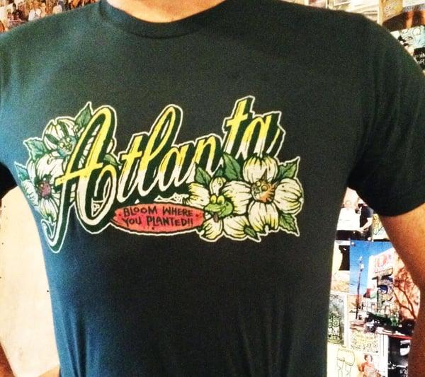 "Image of Atlanta  ""Bloom where you planted"" shirt"