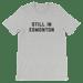 Image of STILL IN EDMONTON SHIRT