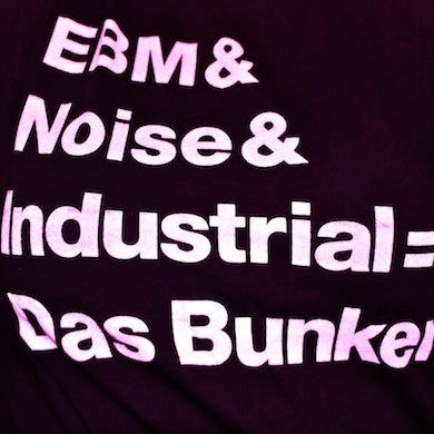 Image of EBM & Noise & Industrial Tee