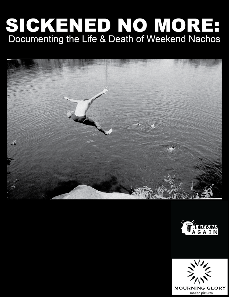 Image of Sickened No More: Documenting the Life and Death of Weekend Nachos DVD