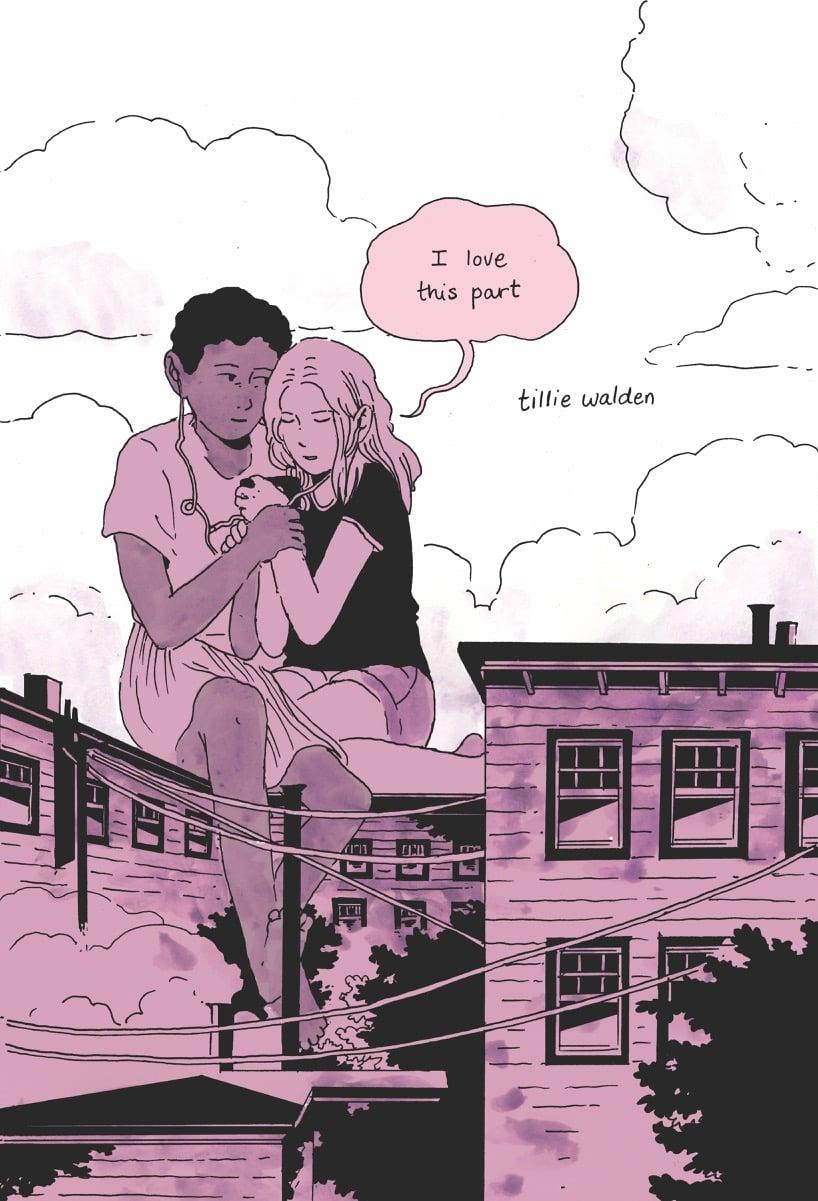 I Love This Part (Hardback Edition) by Tillie Walden
