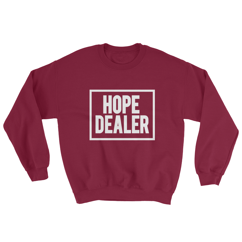 Hope Dealer Sweatshirt Epicloveapparel