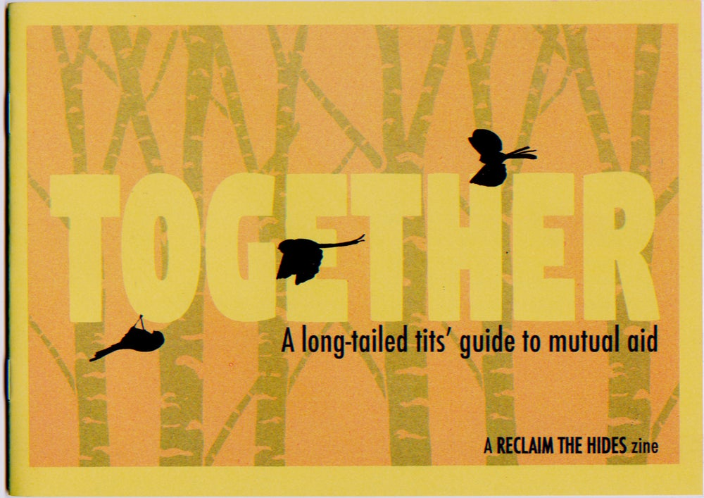 Image of Together - Reclaim the Hides zine 1