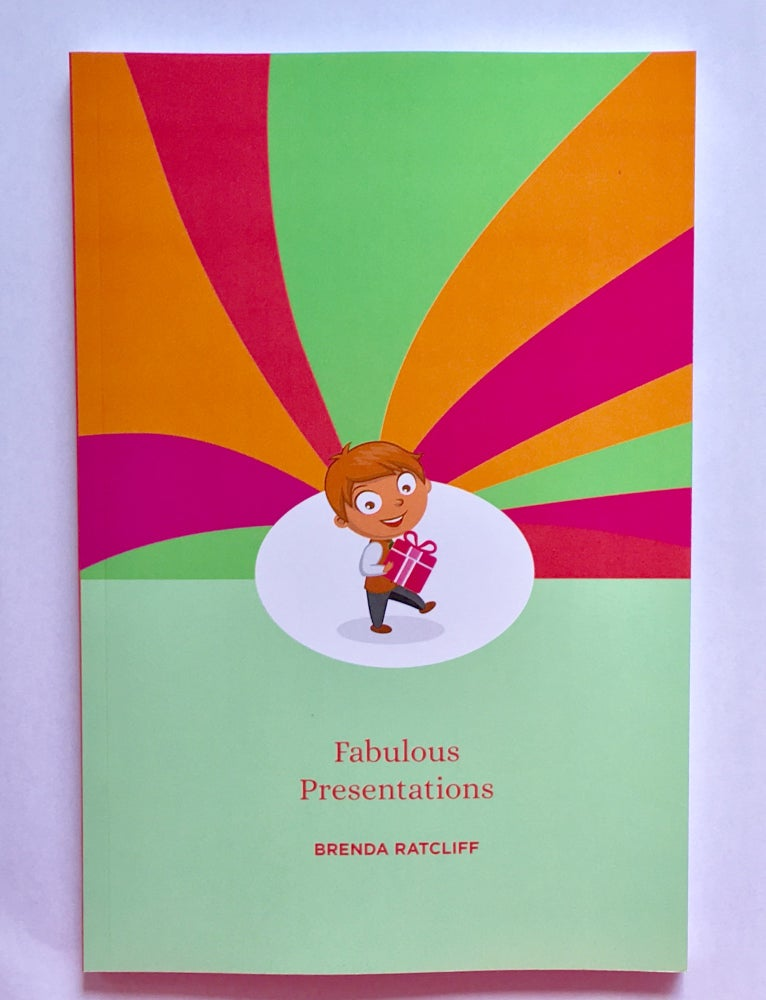 Image of Fabulous Presentations - How to prepare and deliver polished presentations with confidence.