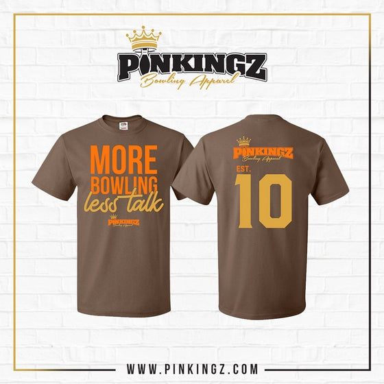 Image of Pinkingz Bowling T-Shirts - More Bowling Less Talk - Brown/Gold/Orange