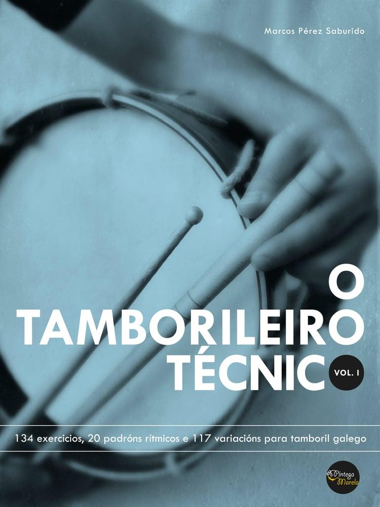 Image of O TAMBORILEIRO TÉCNICO VOL. I