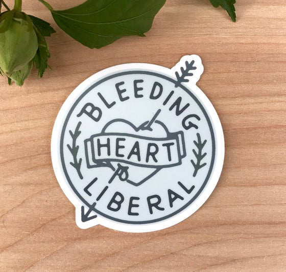 Image of Bleeding Heart Liberal - Vinyl Sticker