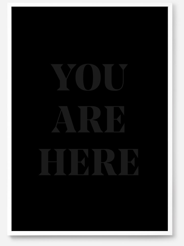 Image of You Are Here by Ty Abiodun