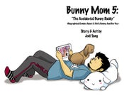 Image of Bunny Mom 5: The Accidental Bunny Daddy