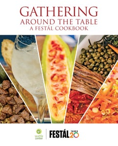 Image of Gathering Around The Table: A Festál Cookbook