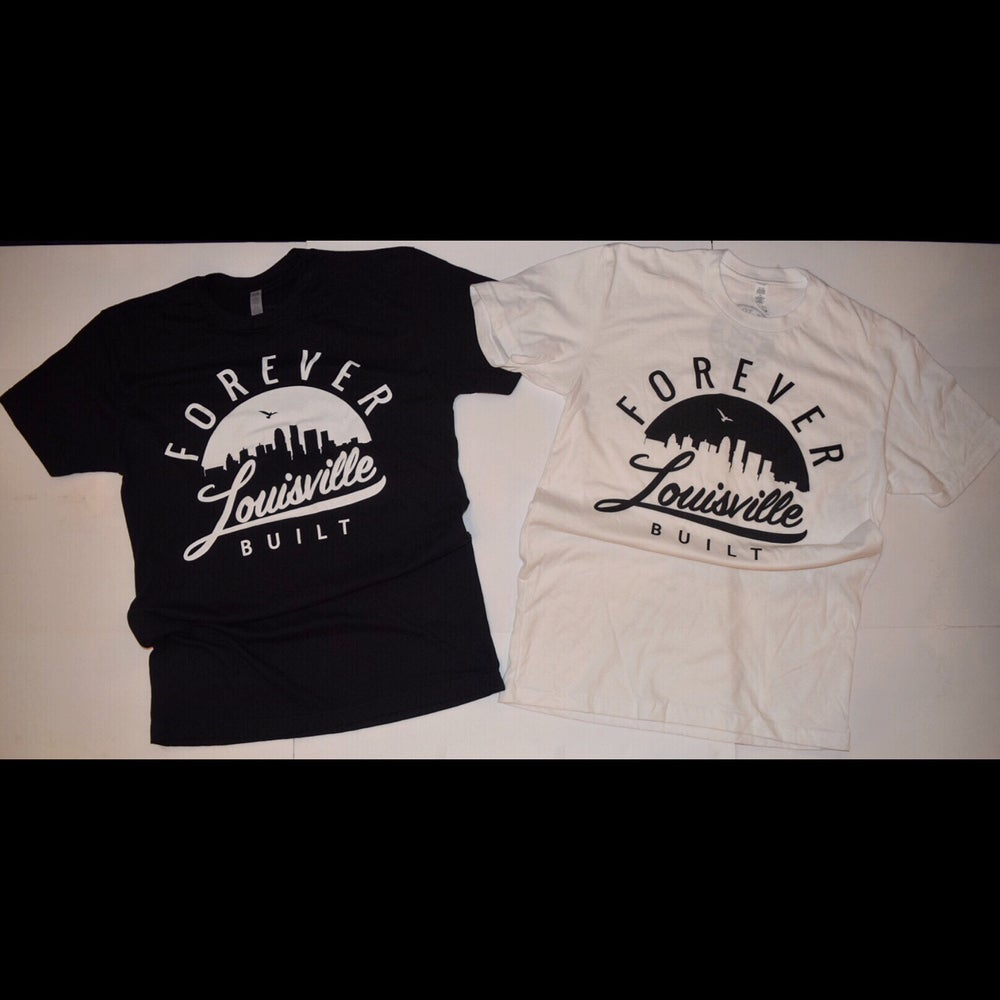 Image of Forever Louisville Built T-Shirt