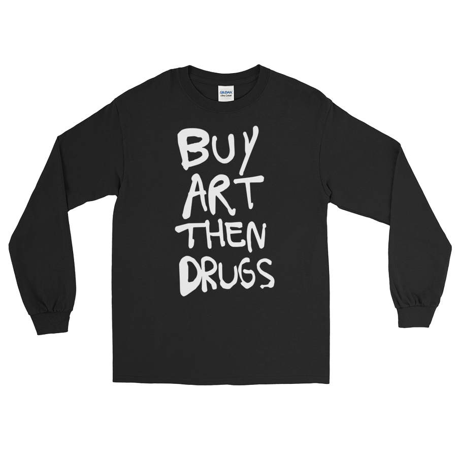 Image of  BUY ART THEN DRUGS- Long Sleeve Shirt in BLK