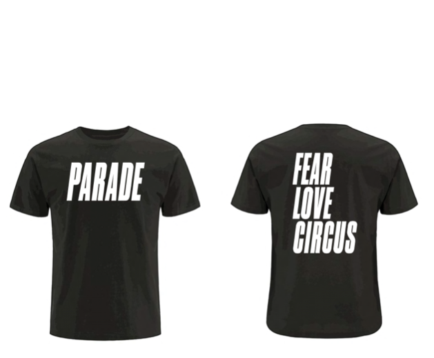 Image of PARADE   |   Fear Love Circus |  UNISEX T-shirt
