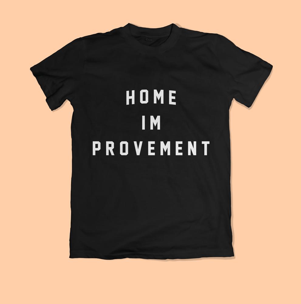 Image of Home im Provement Shirt