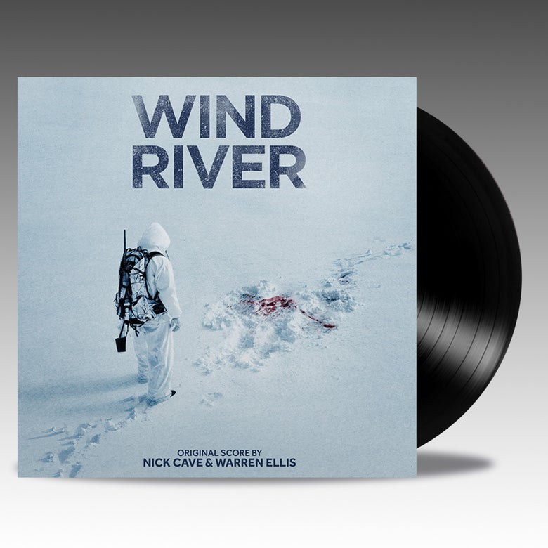 Image of Wind River (Original Score) '180G Black' Vinyl - Nick Cave & Warren Ellis