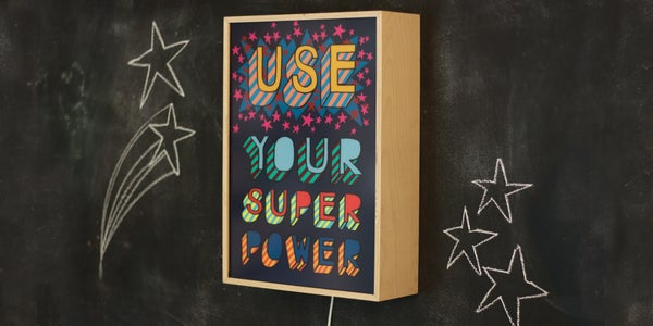 Image of USE YOUR SUPER POWER - Signed, limited edition, handmade light box