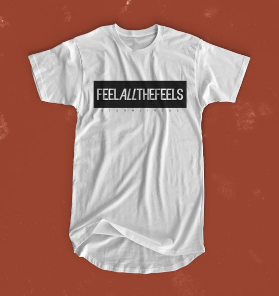 Image of Feel All The Feels Tee