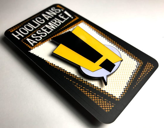 Image of Hooligans Assemble! Limited Edition Enamel Pin