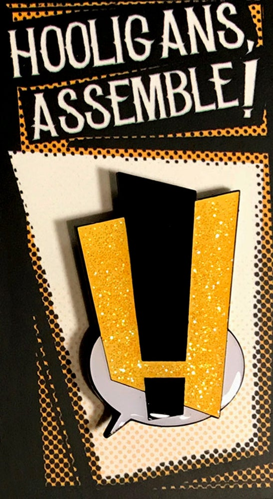 Image of Hooligans Assemble! Limited Edition GLITTER VARIANT Enamel Pin