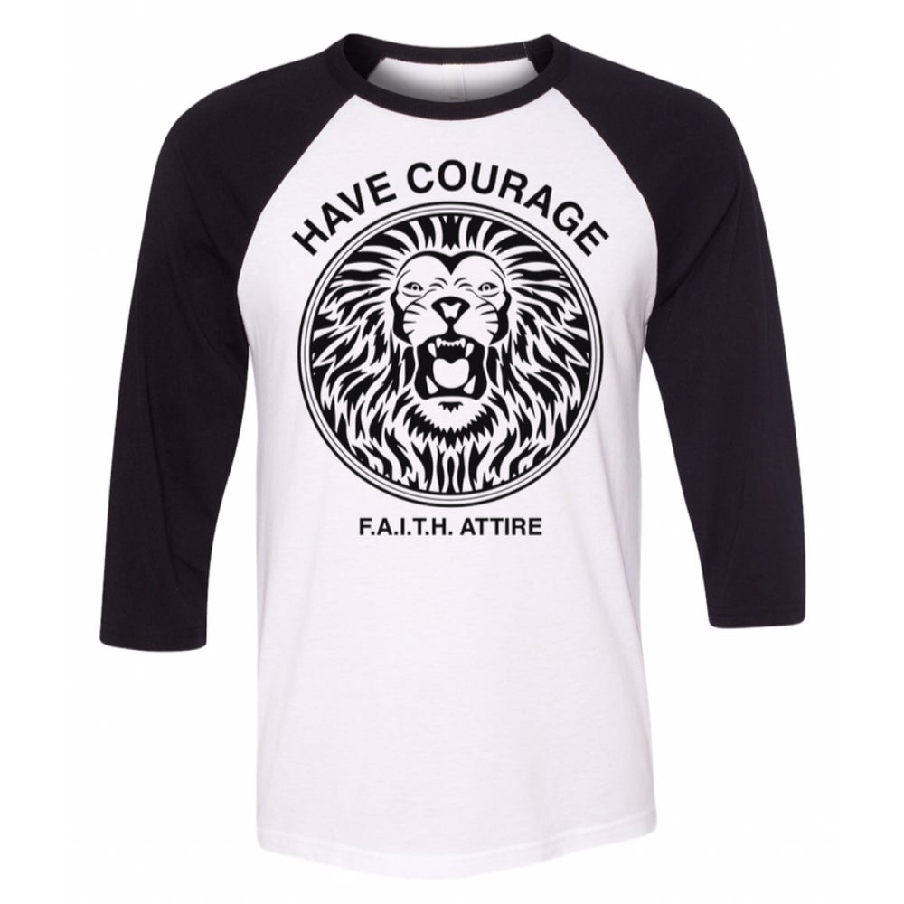 "Image of ""Have Courage"" Baseball Tee"
