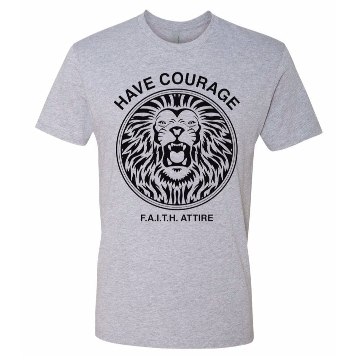 """Image of """"Have Courage"""" Heather Grey shirt"""