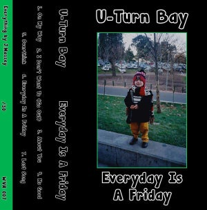 Image of U-Turn Bay - Everyday is a Friday