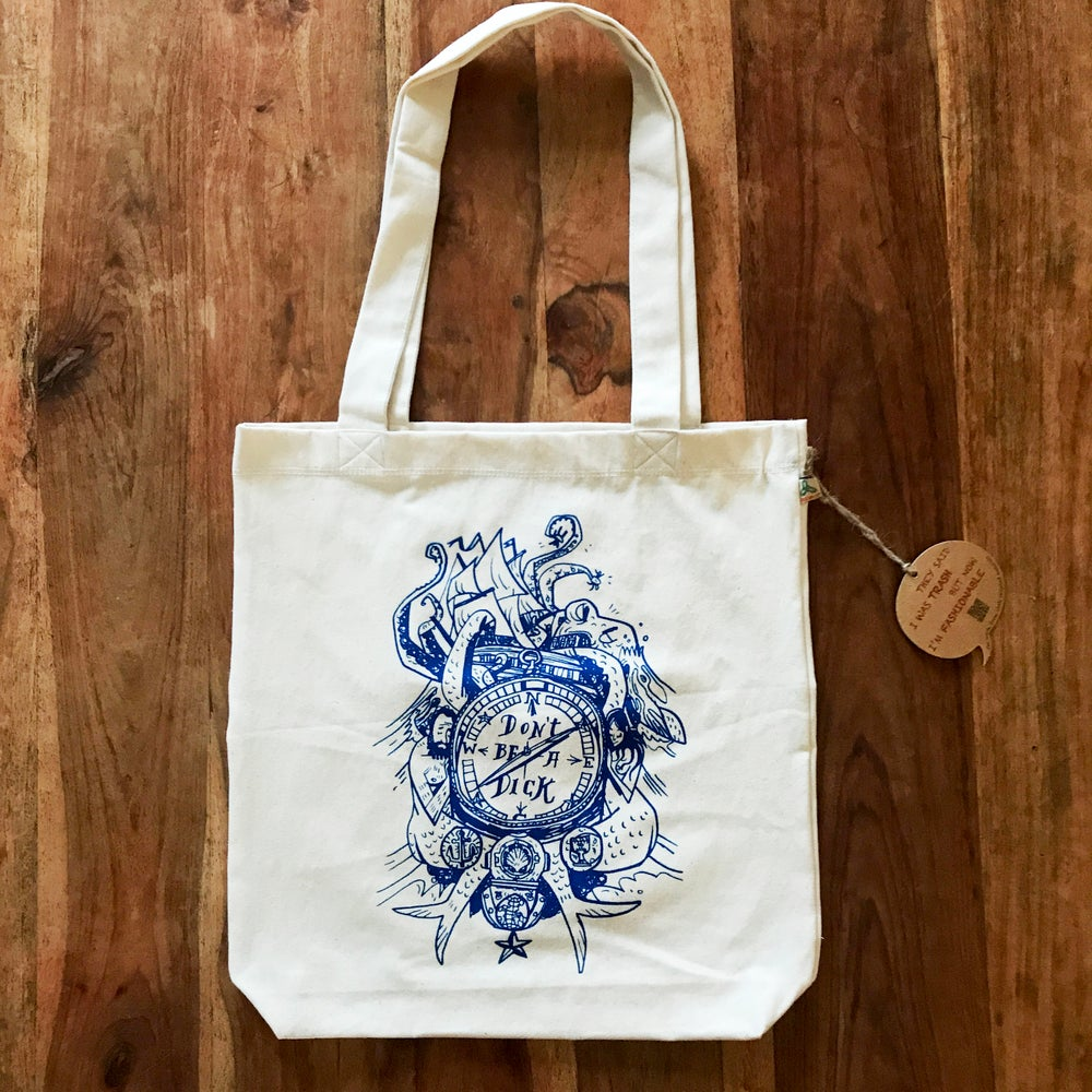Image of DON'T BE A DICK - Warwick Johnson-Cadwell *Tote Bag*