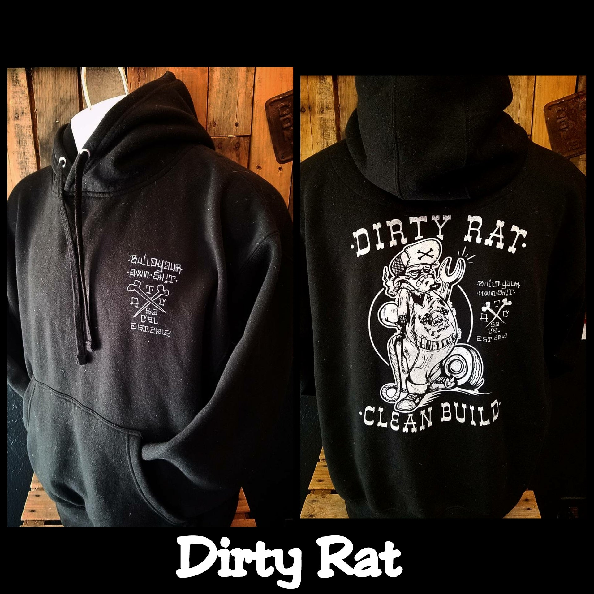 Dirty Rat Hoodie As Seen on Discovery Channel's Street Outlaws