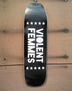 Image of Violent Femmes skate deck 111